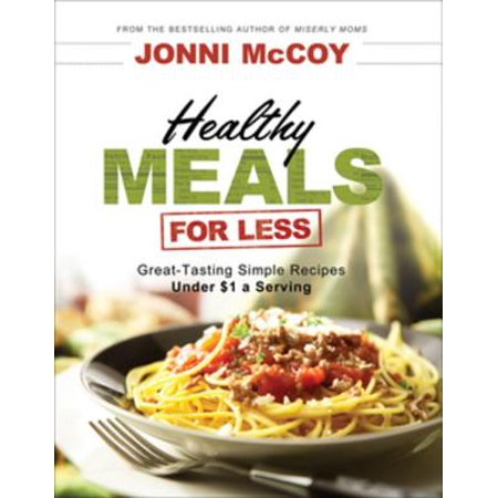 Healthy Meals for Less - eBook