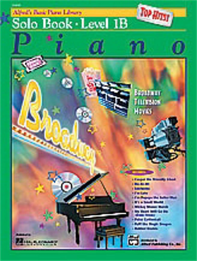 Alfred Alfred's Basic Piano Course Top Hits! Solo Book Level 1B by Alfred