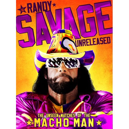 WWE: Randy Savage Unreleased: The Unseen Matches of The Macho Man (Macho Man Randy Savage Best Matches)