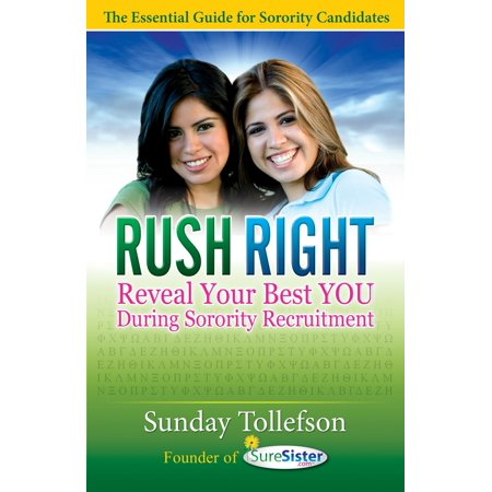 Rush Right: Reveal Your Best Y O U During Sorority Recruitment -