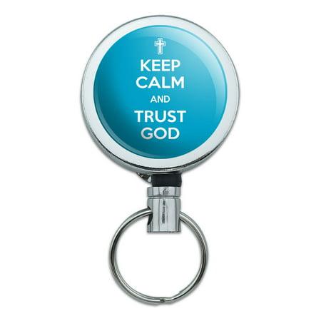 Keep Calm And Trust God Christian Retractable Belt Clip Badge Key Holder (Christian Lanyards)