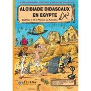 Alcibiade Didascaux en Egypte – Tome 1 - eBook