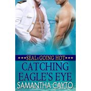 Catching Eagle's Eye - eBook