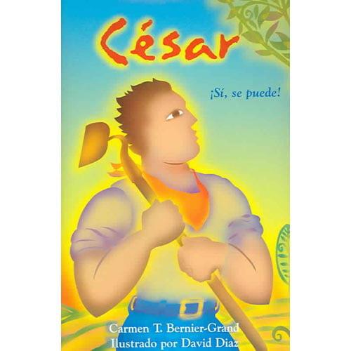Cesar: Si, Se Puede!