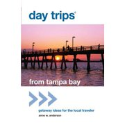 Day Trips® from Tampa Bay - eBook