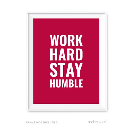 Work Hard, Stay Humble Motivational Wall Art, Inspirational Quotes ...