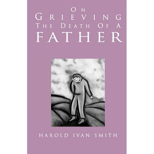 On Grieving the Death of a Father