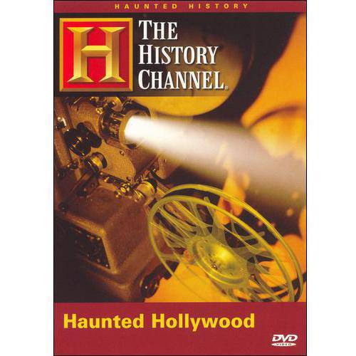 History Channel: The Haunted History Of Hollywood