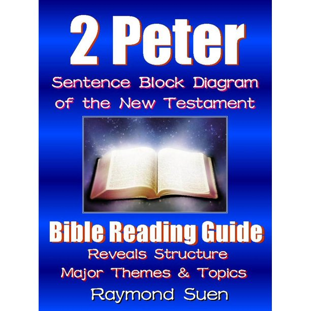 2 Peter - Sentence Block Diagram Method of the New ...