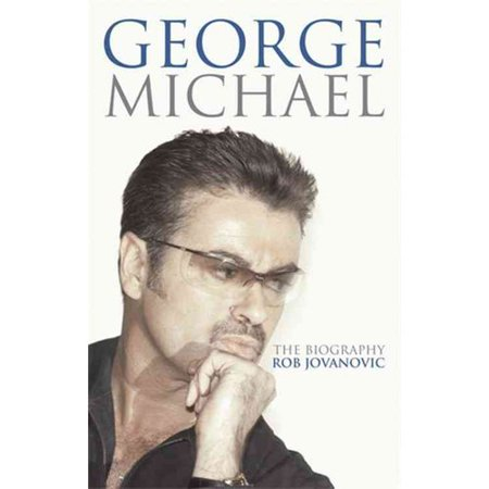 George Michael: The Biography by