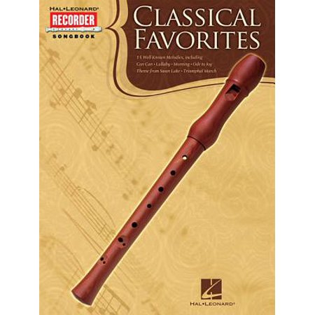 Classical Favorites : Hal Leonard Recorder Songbook