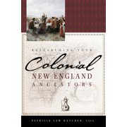Researching Your Colonial New England Ancestors - eBook