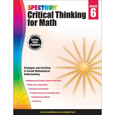 Spectrum Critical Thinking for Math, Grade 6 (Math Games For Grade 6)