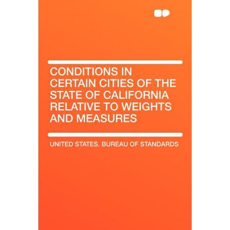 Conditions in Certain Cities of the State of California Relative to Weights and (A Sling Psychrometer Directly Measures The Relative Humidity)