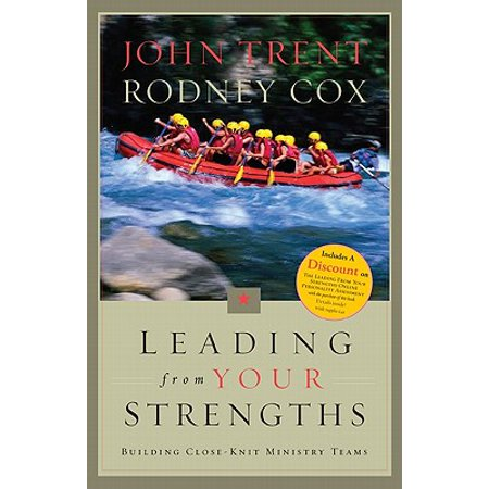 Leading From Your Strengths: Ministry Teams : Building Close-Knit Ministry Teams ()