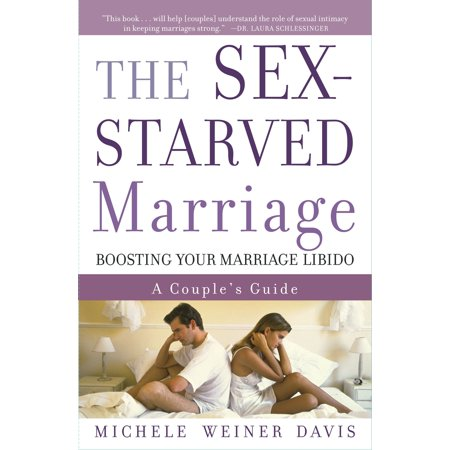 The Sex-Starved Marriage : Boosting Your Marriage Libido: A Couple's (Requirements To Become A Marriage And Family Therapist)