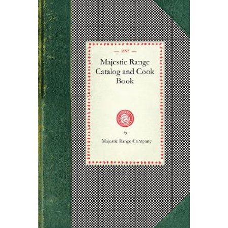Majestic Range Catalog and Cook Book (Cooks Catalog)