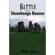Battle for the Stonehenge Beacon