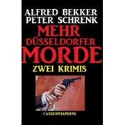 Zwei Krimis: Mehr Düsseldorfer Morde - eBook