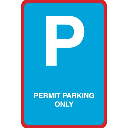 Permit Parking Only Print Large 12 x 18 Street Garage Car Lot Office School Business Sign