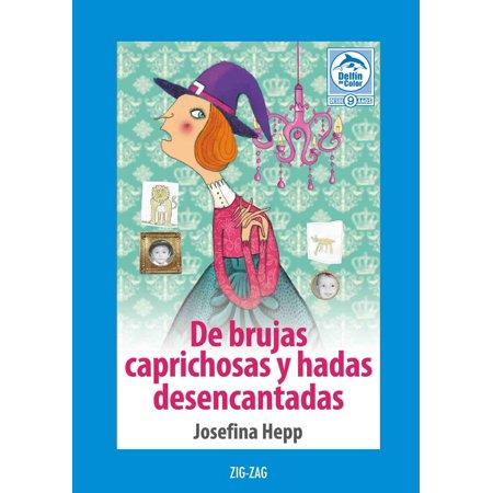 De brujas caprichosas y hadas desencantadas - eBook (Trajes De Brujas De Halloween)