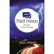 Third Person : The Work of the Holy Spirit