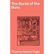 The Burial of the Guns - eBook