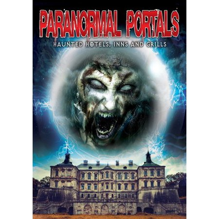 Paranormal Portals: Haunted Hotels, Inns and Grills (DVD) ()