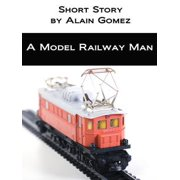 A Model Railway Man - eBook