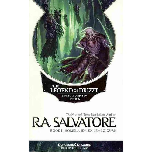 The Legend of Drizzt Book 1: Homeland / Exile / Sojourn