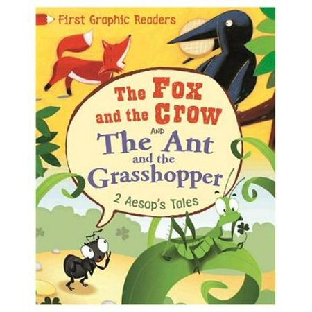 Aesop: the Ant and the Grasshopper & the Fox and the Crow (First Graphic Readers)