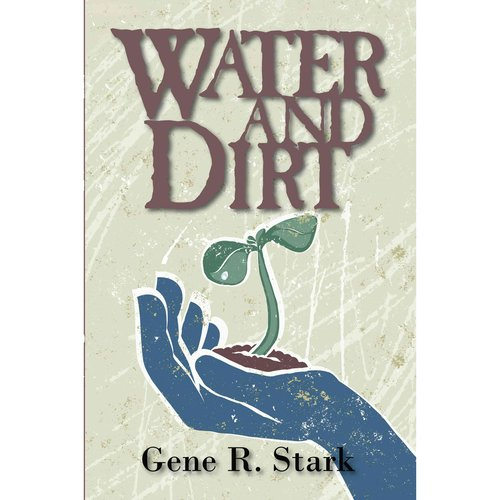 Water and Dirt