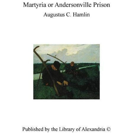 Martyria or Andersonville Prison - eBook - Halloween Andersonville