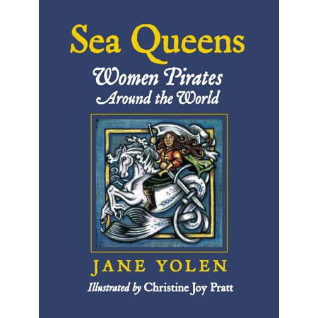 Sea Queens : Woman Pirates Around the World](Party City Jake And The Neverland Pirates)