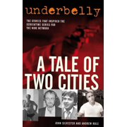 Underbelly: A Tale of Two Cities - eBook