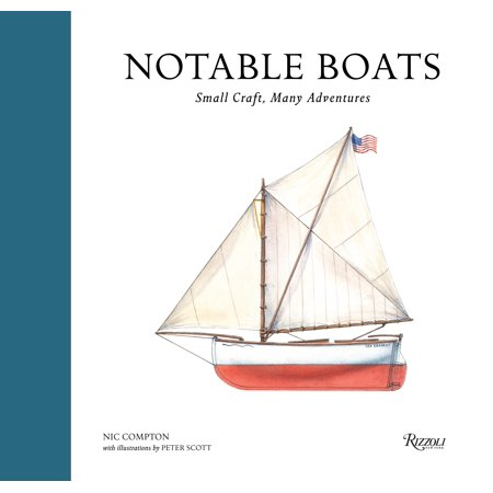 Notable Boats : Small Craft, Many Adventures