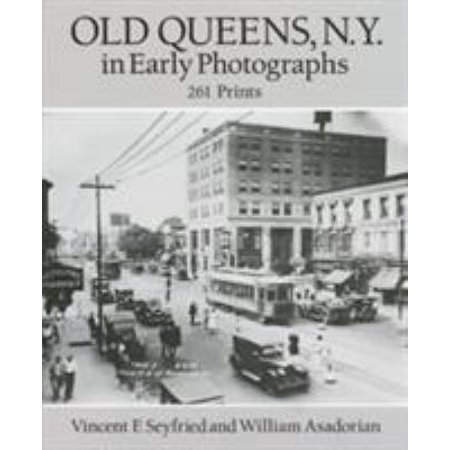 Old Queens  N Y  In Early Photographs