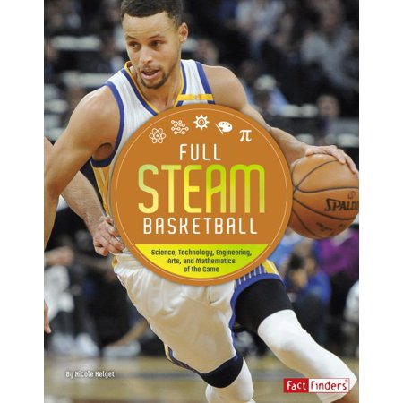 Enginering Games (Full Steam Basketball : Science, Technology, Engineering, Arts, and Mathematics of the)