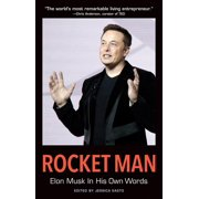 In Their Own Words: Rocket Man: Elon Musk in His Own Words (Paperback)