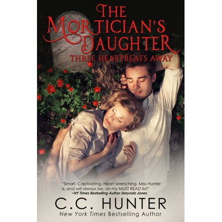 The Mortician's Daughter: Three Heartbeats Away -