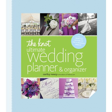 The Knot Ultimate Wedding Planner & Organizer [binder edition] : Worksheets, Checklists, Etiquette, Calendars, and Answers to Frequently Asked (Best Answers To Questions)