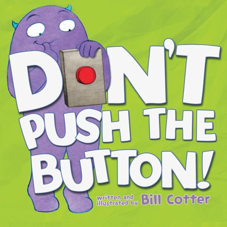 - DON'T PUSH THE BUTTON BB