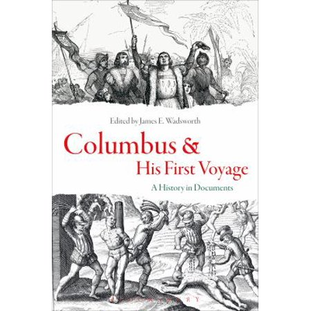 Columbus And His First Voyage  A History In Documents