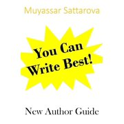You Can Write Best! New Author Guide - eBook