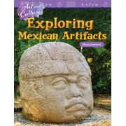 Art and Culture : Exploring Mexican Artifacts: Measurement (Grade 5)