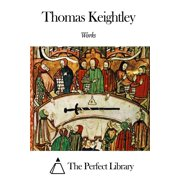 Works of Thomas Keightley - eBook