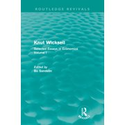 Knut Wicksell (Routledge Revivals) : Selected Essays in Economics, Volume One (Paperback)