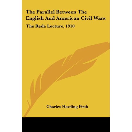 The Parallel Between the English and American Civil Wars : The Rede Lecture, - Civil War Dresses For Sale Cheap