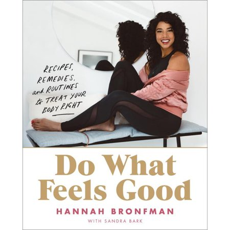 Do What Feels Good : Recipes, Remedies, and Routines to Treat Your Body (Home Remedies To Make Your Nose Smaller)