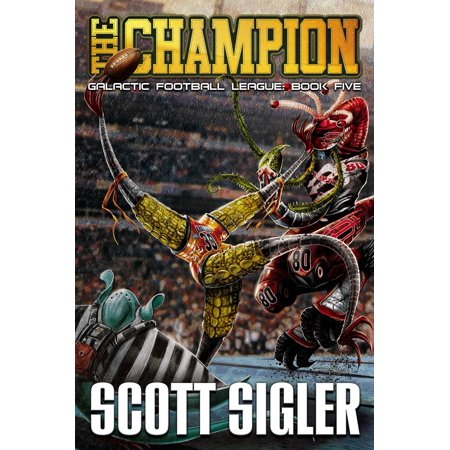 Galactic Football League: The Champion (Paperback)